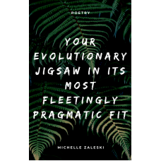 AUTOGRAPHED + FREE SHIP. Poetry (2020) Your Evolutionary Jigsaw In Its Most Fleetingly Pragmatic Fit